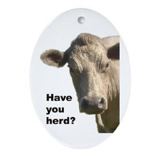Have you herd? Oval Ornament