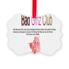 Bad Girlz Club Ornament