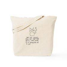 Until Things Get Better... Tote Bag
