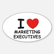 I love marketing executives Oval Decal
