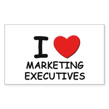 I love marketing executives Rectangle Sticker