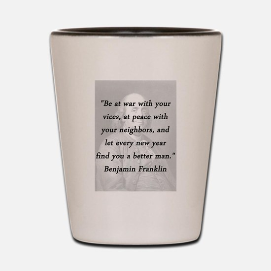 Franklin - War Peace Shot Glass