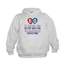 60 year Old Birthday Designs Hoodie