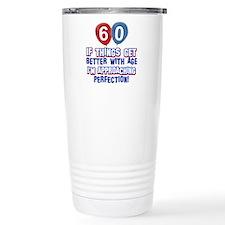 60 year Old Birthday Designs Travel Mug