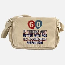 60 year Old Birthday Designs Messenger Bag