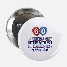"60 year Old Birthday Designs 2.25"" Button (10 pack"