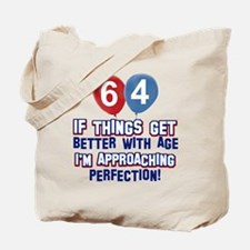 64 year Old Birthday Designs Tote Bag