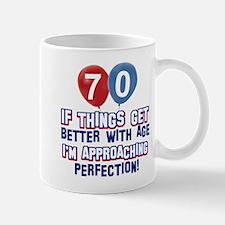 70 year Old Birthday Designs Mug