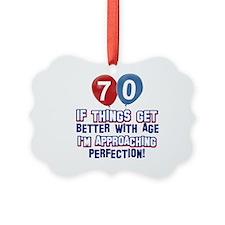 70 year Old Birthday Designs Ornament
