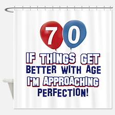 70 year Old Birthday Designs Shower Curtain