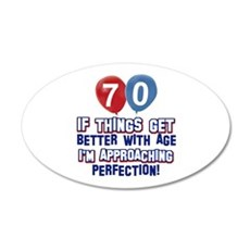 70 year Old Birthday Designs 20x12 Oval Wall Decal