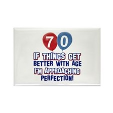 70 year Old Birthday Designs Rectangle Magnet (10