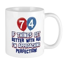 74 year Old Birthday Designs Mug