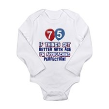 75 year Old Birthday Designs Long Sleeve Infant Bo