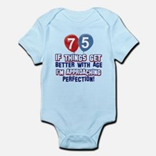 75 year Old Birthday Designs Infant Bodysuit