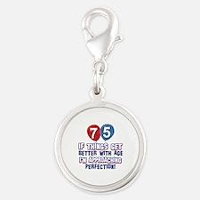 75 year Old Birthday Designs Silver Round Charm