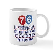 76 year Old Birthday Designs Mug