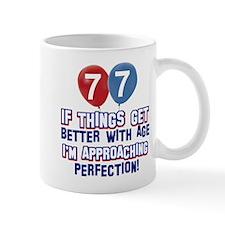 77 year Old Birthday Designs Mug
