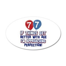 77 year Old Birthday Designs 35x21 Oval Wall Decal