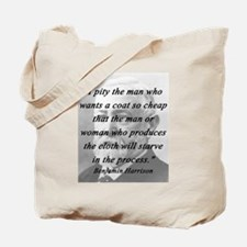 Harrison - Pity the Man Tote Bag