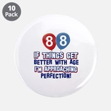 """88 year Old Birthday Designs 3.5"""" Button (10 pack)"""