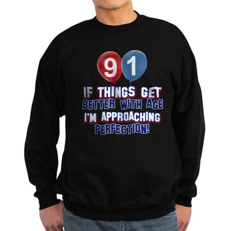 91 year Old Birthday Designs Sweatshirt (dark)