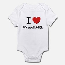 I love managers Infant Bodysuit