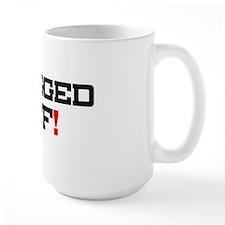 SLAGGED OFF! Mug