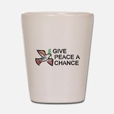 Give Peace a Chance Shot Glass
