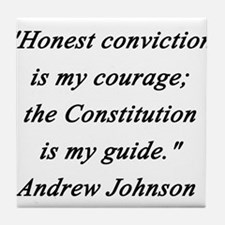 Johnson - Honest Conviction Tile Coaster