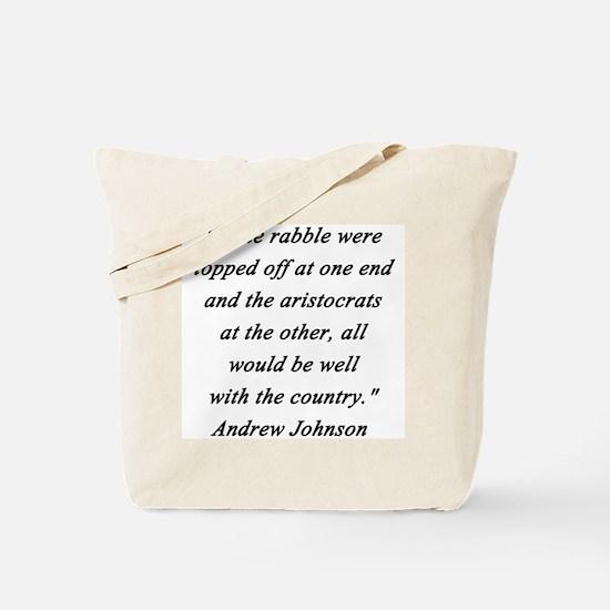 Johnson - Rabble Aristocrats Tote Bag