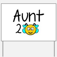 Aunt 2 Bee Yard Sign