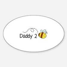Daddy 2 Bee Sticker (Oval)