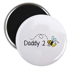 Daddy 2 Bee Magnet