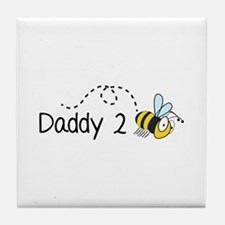 Daddy 2 Bee Tile Coaster