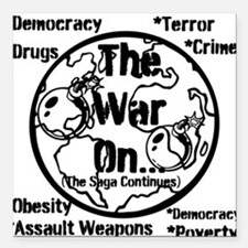 "The War On... Square Car Magnet 3"" x 3"""