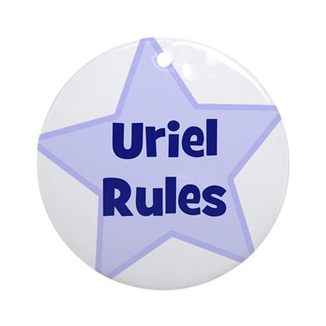 Uriel Rules Ornament (Round)