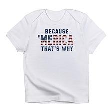 Because 'Merica Vintage Infant T-Shirt