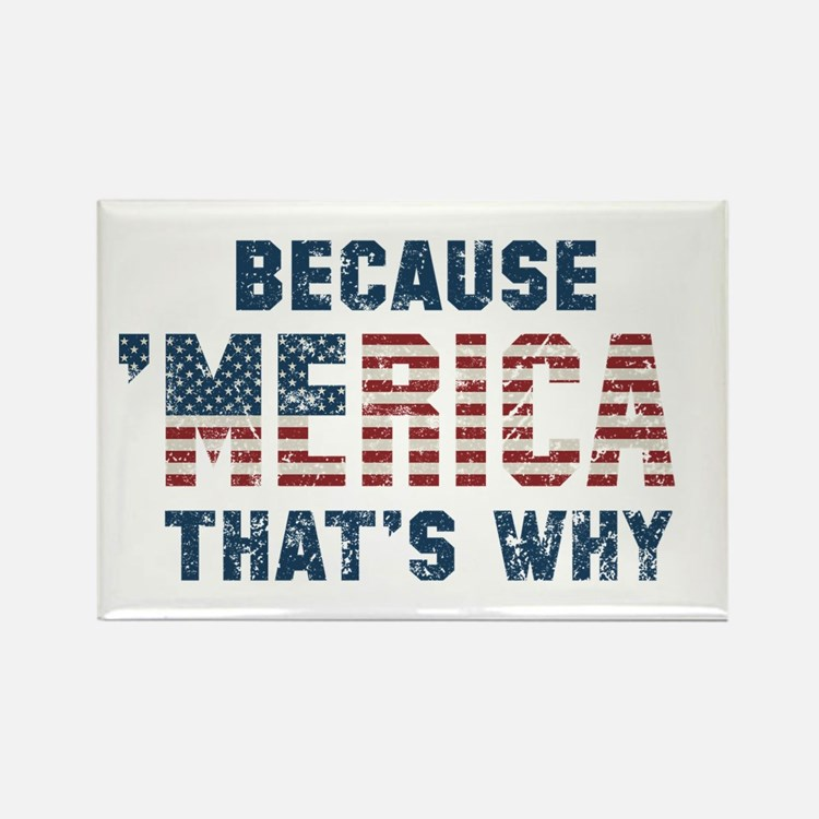 Because 'Merica Vintage Rectangle Magnet
