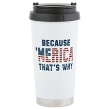 Because 'Merica Vintage Travel Mug