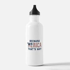 Because 'Merica Vintage Water Bottle
