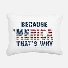 Because 'Merica Vintage Rectangular Canvas Pillow