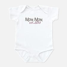 New Mom Mom Est 2013 Infant Bodysuit