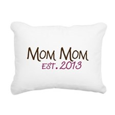 New Mom Mom Est 2013 Rectangular Canvas Pillow