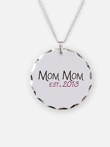 New Mom Mom Est 2013 Necklace