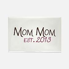 New Mom Mom Est 2013 Rectangle Magnet