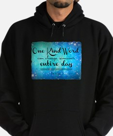 One Kind Word Hoodie