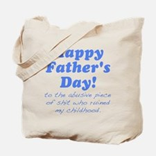 Happy Fathers Day... Tote Bag
