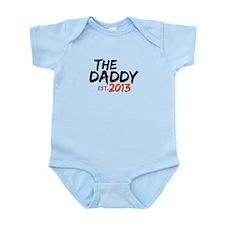The Daddy Est 2013 Infant Bodysuit