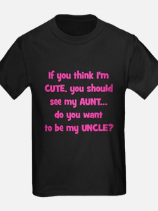 Think Im Cute - Aunt/Uncle T-Shirt